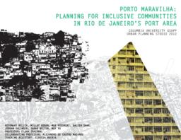 thumnail for 2012_Studio_class_and_Irazabal_-_Porto_Maravilha_planning_for_inclusive_communities.pdf