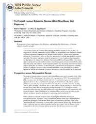 thumnail for Klitzman_Research Ethics_To Protect Human Subjects_Review What Was Done_Not Proposed.pdf