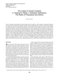 thumnail for Klitzman_The Impact of Social Contexts in Testing for alpha-1 Antitrypsin Deficiency.pdf
