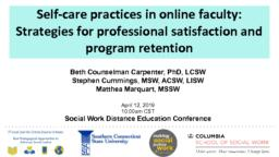 thumnail for Self-care practices in online faculty_Counselman Carpenter_Cummings_Marquart_SWDE2019_final.pdf