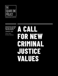 thumnail for A Call for New Criminal Justice Values_Arthur Rizer_Final.pdf