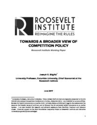 thumnail for Towards a Broader View of Competition Policy Roosevelt Working Paper.pdf