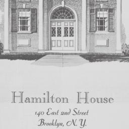 Hamilton House, 140 E. 2 St...