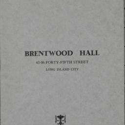 Brentwood Hall, 43-06 45 St...