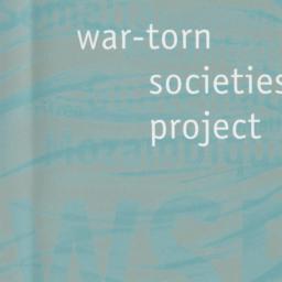 War Torn Societies Project:...